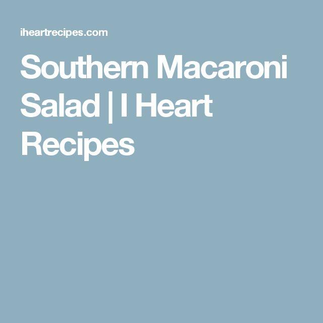 Southern Macaroni Salad | I Heart Recipes