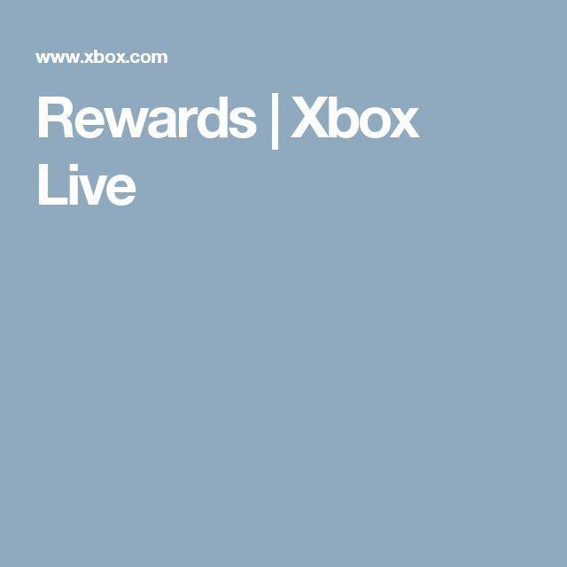 Rewards | Xbox Live