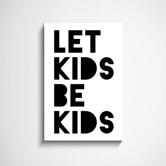Let kids be kids Scandinavian Wall Art Print #Scandinavian #painting #wallart #Nordic #BuyOnline #sydney #australia #Buywallart #buypaintings #buypaintingsonline #livingroomwallart #bedroomwallart #wallpaintings #ScandinavianArt #ScandinavianArtonline #ArtClub #decor8or #decor8oronline