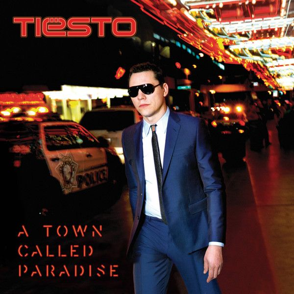 Tiesto - A Town Called Paradise Album