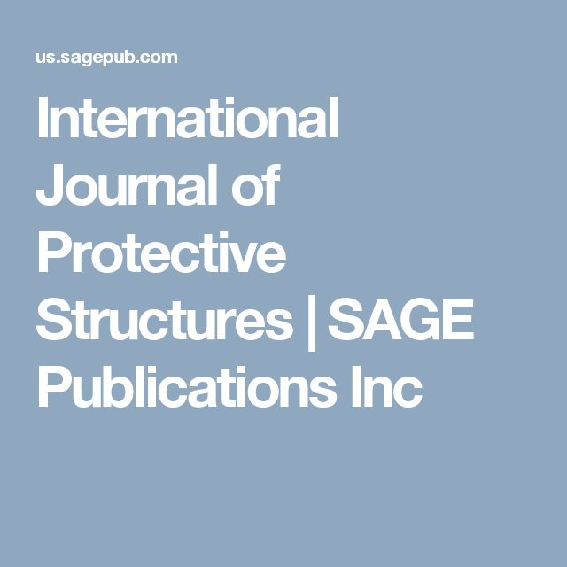 International Journal of Protective Structures   SAGE Publications Inc