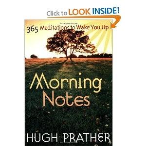 Morning Notes: 365 Meditations To Wake You Up (Prather, Hugh)