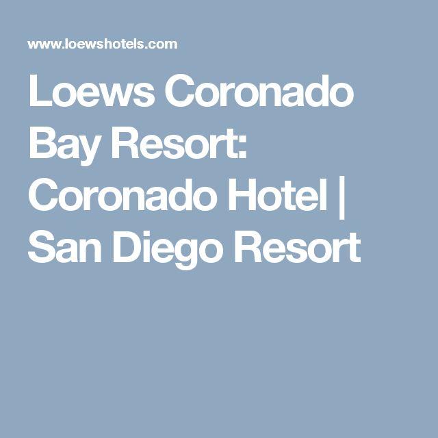 Loews Coronado Bay Resort: Coronado Hotel   San Diego Resort