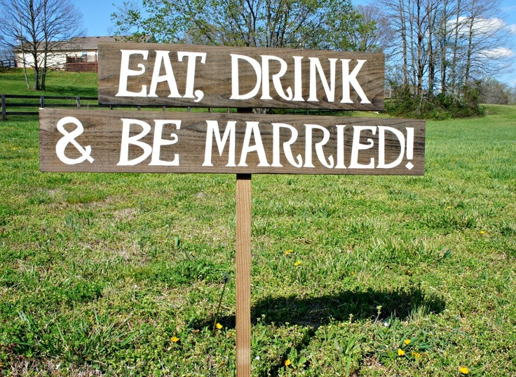 Eat, Drink and Be Married Rustic Wedding Signs, Signage, Decorations, Outdoor Wedding Decor, Wooden Directional Signs. $45.00, via Etsy.