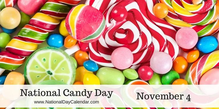 NATIONAL CANDY DAY – November 4