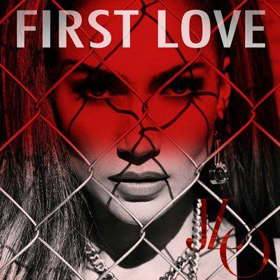 """Music Spotlight: """"First Love"""" by Jennifer Lopez"""