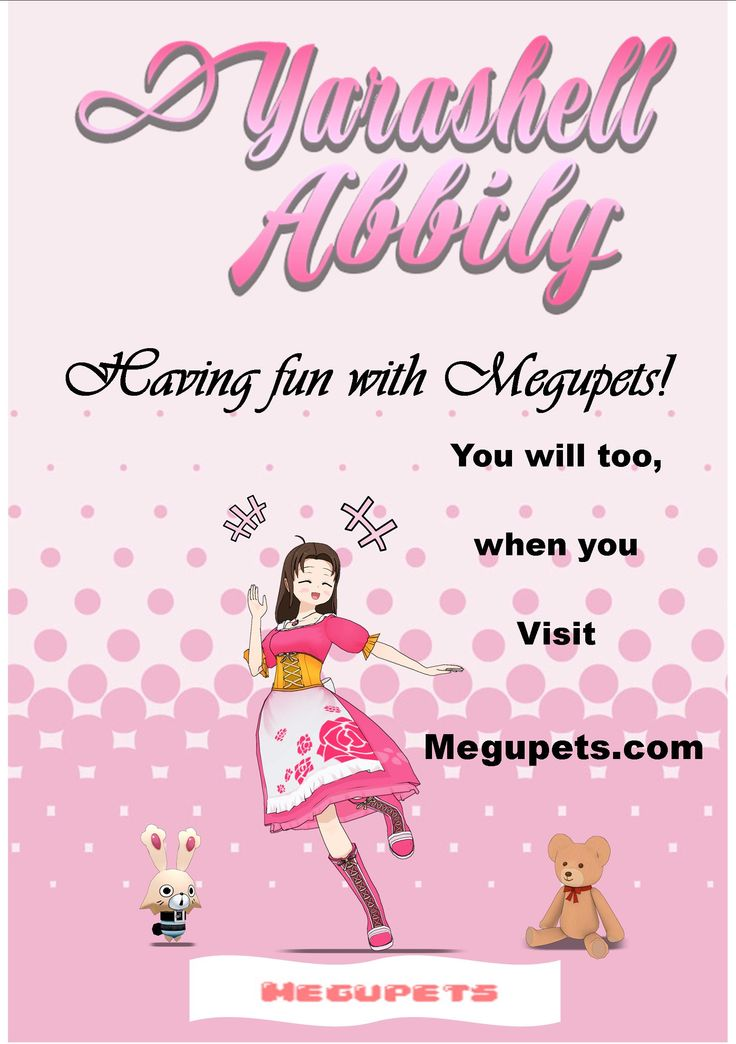 Yarashell Abbily - Having fun with Megupets!  You will too, when you visit http://www.megupets.com.