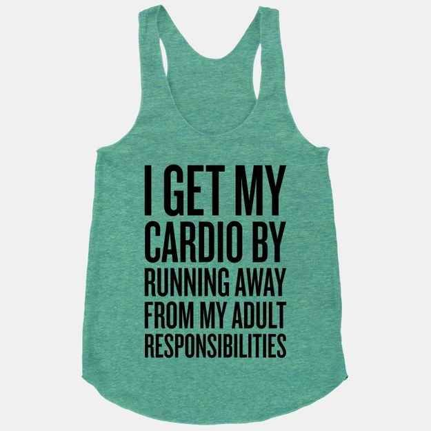You've got this, right? | 17 Tees For When Your Workout Just Isn't Gonna Happen