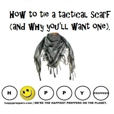 Tutorial for preppers: A tactical scarf, also called a shemagh or keffiyeh…