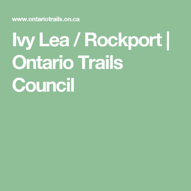 Ivy Lea / Rockport   Ontario Trails Council