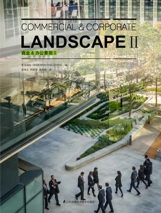 CORPORATE & COMMERCIAL LANDSCAPE,ISBN 978-7-5611-7635-1,245mm*320mm,336pages