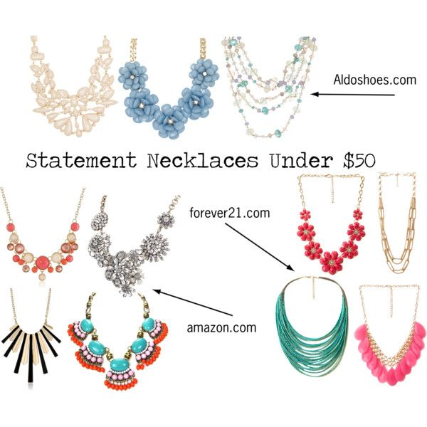 """statement necklaces under $50"" by aprilanne147 on Polyvore"