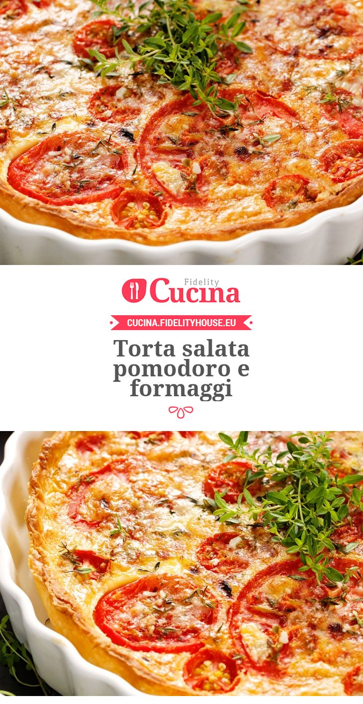 Torta salata #pomodoro e #formaggi