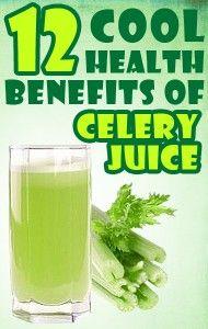 12 Cool Health Benefits of Celery Juice