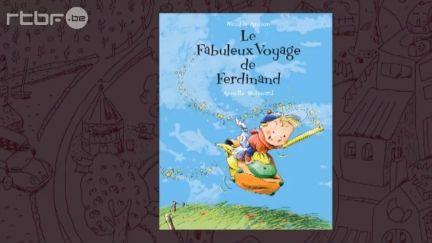 Le fabuleux voyage de Ferdinand