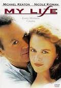 My Life (1993). [PG-13] 117 mins. Starring: Michael Keaton, Nicole Kidman, Queen Latifah and Haing S. Ngor