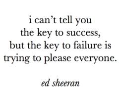 ed <3Life, Inspiration, Quotes, Keys, Edsheeran, Ed Sheeran, So True, Living, Success