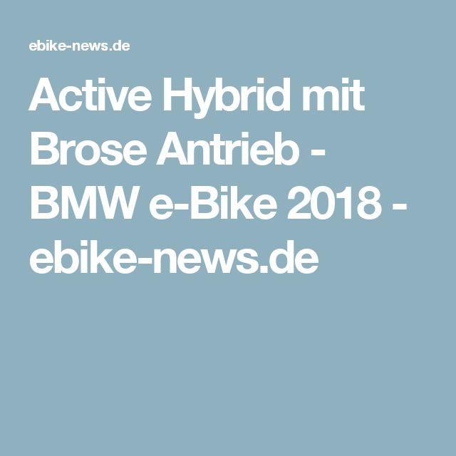 Active Hybrid mit Brose Antrieb - BMW e-Bike 2018 - ebike-news.de
