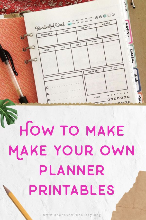 How To Make Your Own Planner Printables Design Your Own Planner Printable Planner Create Your Own Planner
