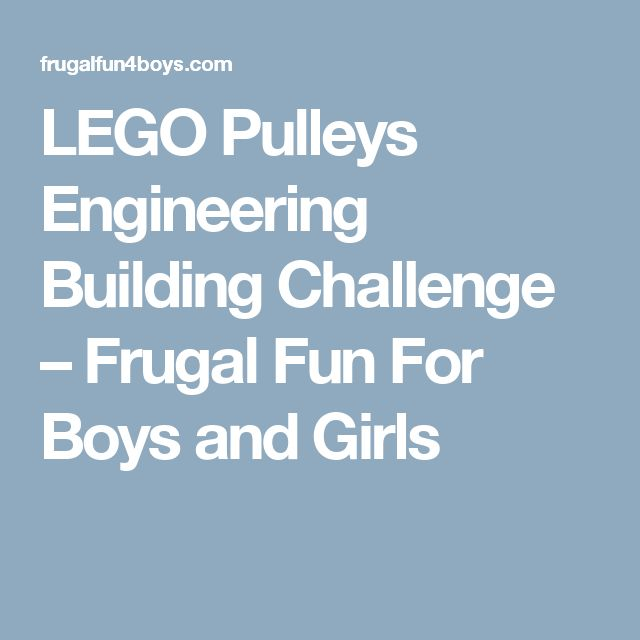 LEGO Pulleys Engineering Building Challenge – Frugal Fun For Boys and Girls