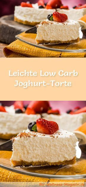 Rezept für eine leichte Low Carb Joghurt-Torte: Der kohlenhydratarme Kuchen wird ohne Zucker und Getreidemehl gebacken