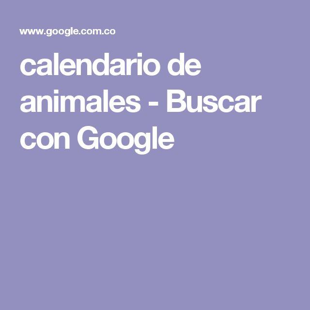 calendario de animales - Buscar con Google