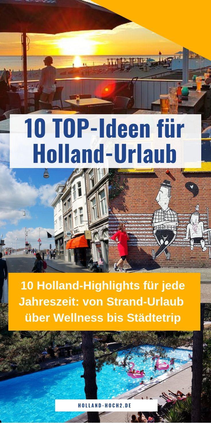 TOP 10 Reiseziele in Holland