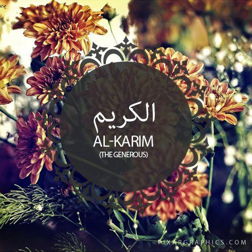 Al-Karim,The Generous,Islam,Muslim,99 Names