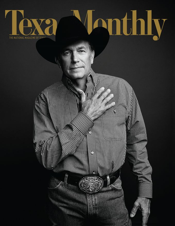 Texas Monthly: The National Magazine of Texas and the one and only, George Strait.