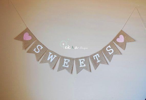 SWEETS burlap banner / wedding burlap banner / by ekaSpreadLove, $20.00