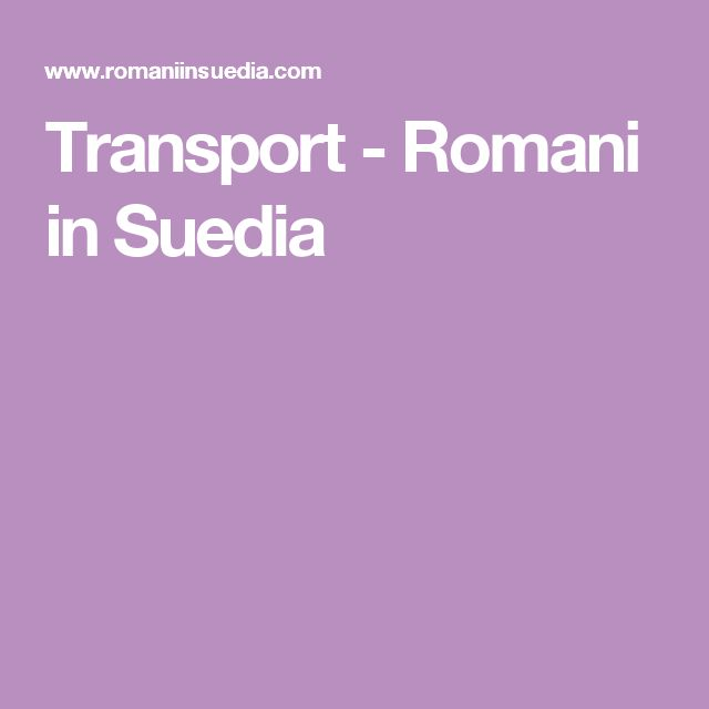 Transport - Romani in Suedia