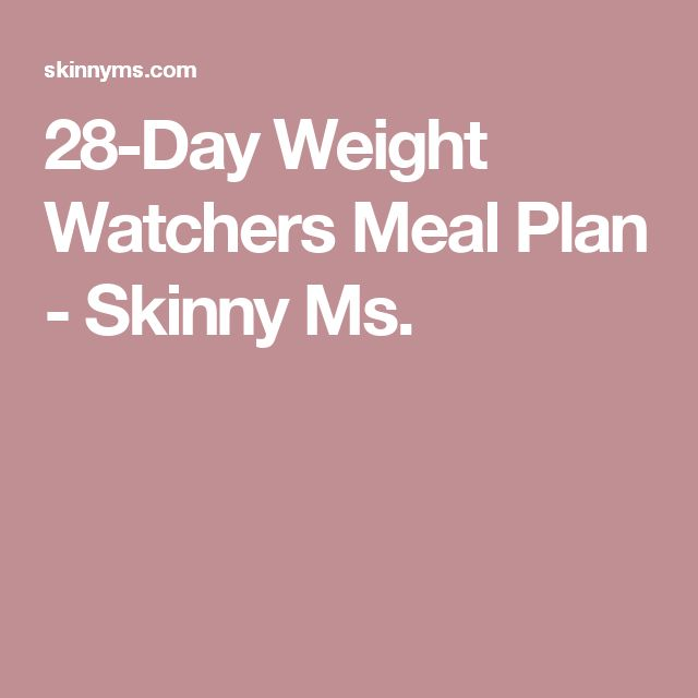 28-Day Weight Watchers Meal Plan - Skinny Ms. More