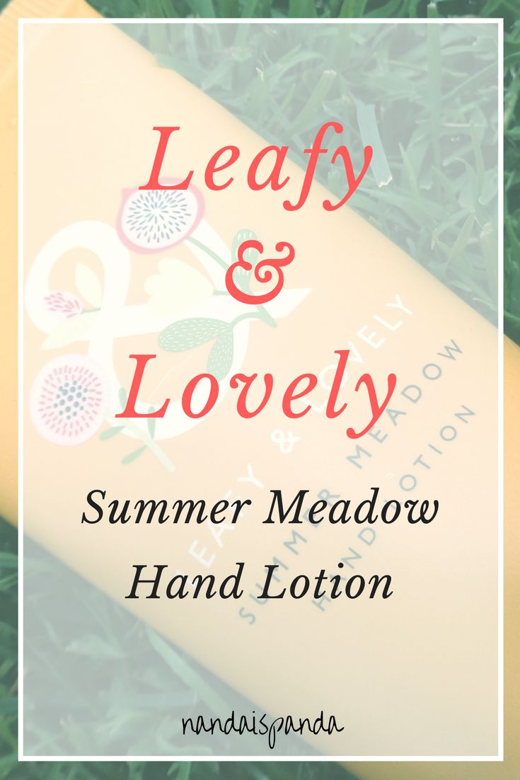 Leafy and Lovely Summer Meadow Hand Solution, hand cream, cosmetics, self care, skin care product