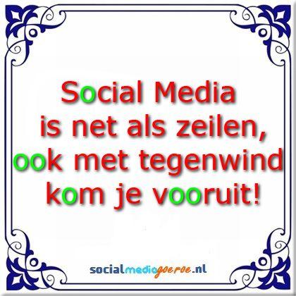 Wat heeft zeilen met social media te maken? #socialmedia #spreuk