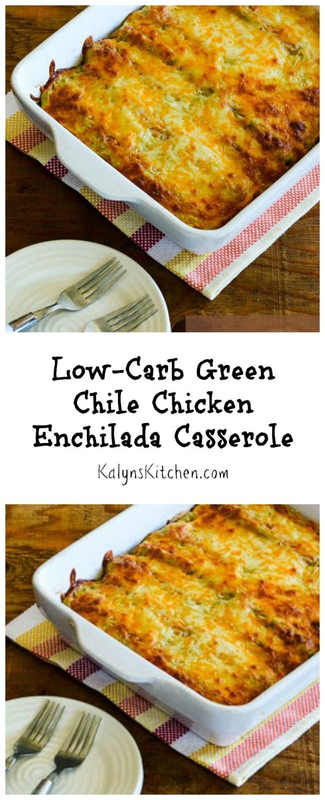 No one will know you used low-carb tortillas for this Low-Carb Green Chile Chicken Enchilada Casserole; these enchiladas are kid-friendly and can freeze too! [from KalynsKitchen.com]