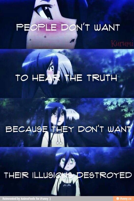 """""""...Menschen wollen nicht die Wahrheit hören, weil sie ihre Illusionen nicht zerstören wollen..."""""""