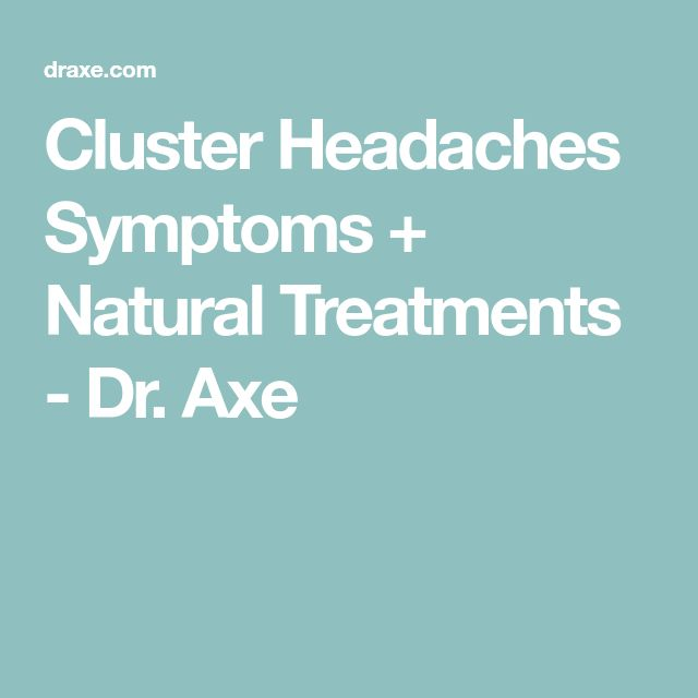 Cluster Headaches Symptoms + Natural Treatments - Dr. Axe