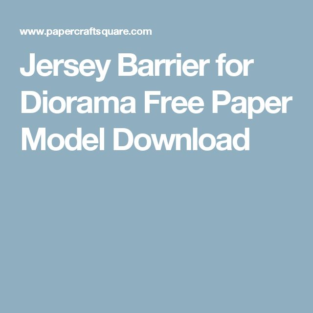 Jersey Barrier for Diorama Free Paper Model Download