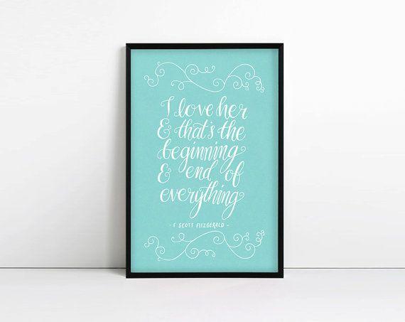 F Scott Fitzgerald citation, je l'aime et c'est le début et la fin de tout…