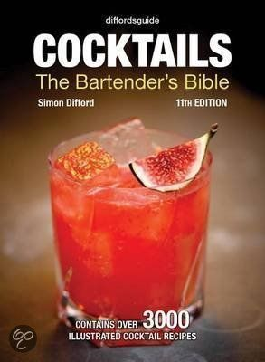 Diffords guide #11 #Cocktails - The Bartenders Bible.