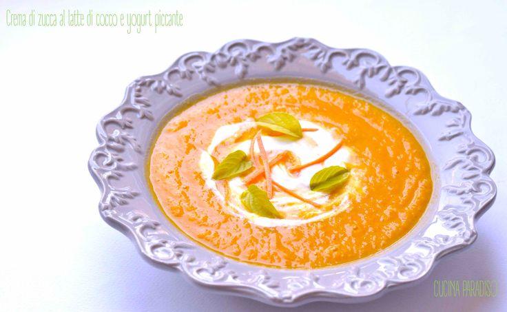 Crema di zucca al latte di cocco e yogurt piccante #cucinaparadiso #soup #soupoftheday #zucca #pumpkin #lattedicocco #coconutmilk #yogurt #piccante #hot #healthyfood #light #veggie