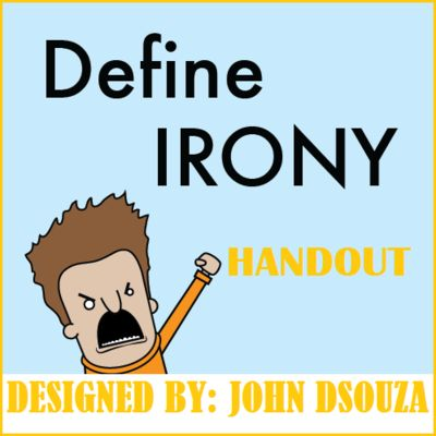 IRONY HANDOUT from JOHN421969 on TeachersNotebook.com (3 pages)