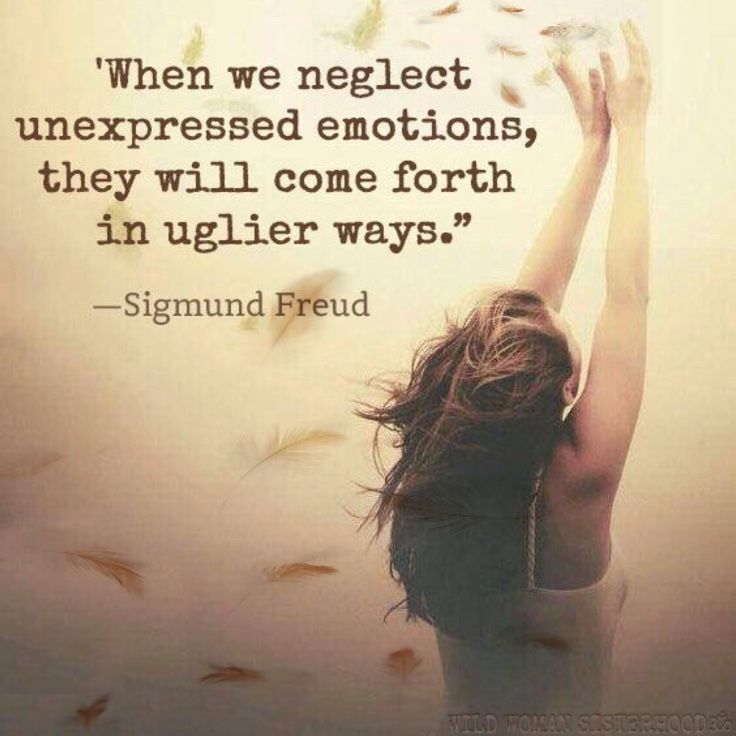 When we neglect unexpressed emotions, they will come forth in uglier ways.. - Dr. Sigmund Freud. WILD WOMAN SISTERHOODॐ #WildWomanSisterhood #feathertribe #wildwomanmedicine #freedom #EmbodyYourWildNature