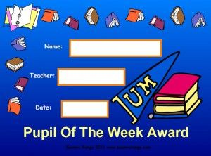 Pupil of the Week Award