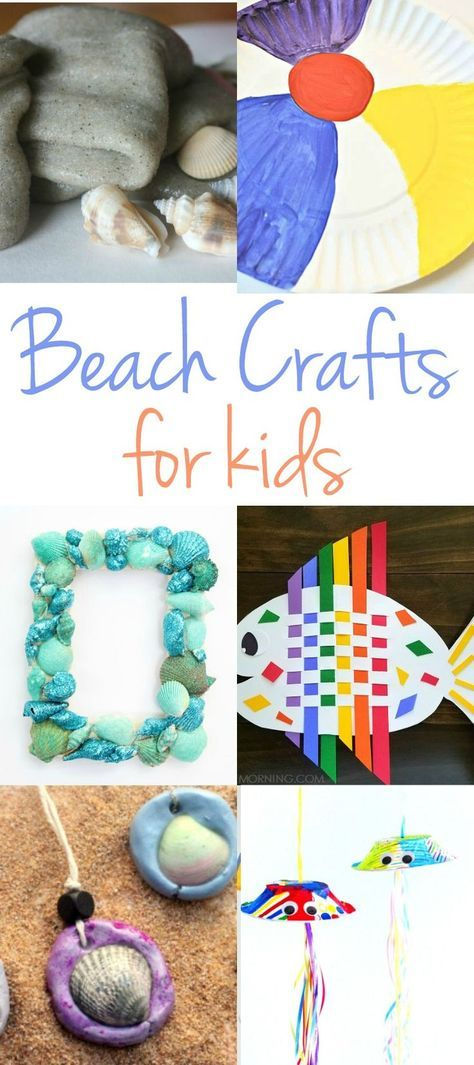 Perfect Beach Themed Crafts For Kids Fun Activi Pinterest