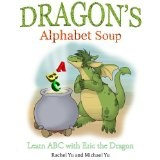 Dragon's Alphabet Soup: Learn ABCs with Eric the Dragon (A Children's Picture eBook) (Kindle Edition)By Rachel Yu