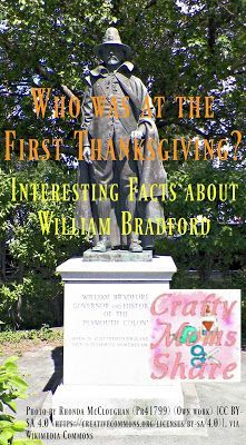 Crafty Moms Share: Who Was at the First Thanksgiving? Interesting Facts about William Bradford, Second Governor of Plymouth Colony