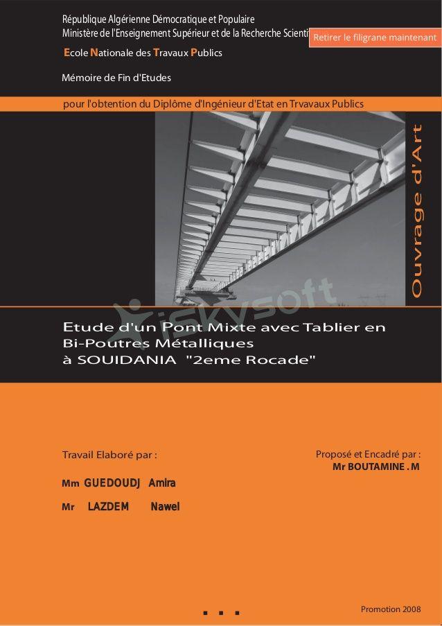 Promotion 2008 pour l'obtention du Diplôme d'Ingénieur d'Etat en Trvavaux Publics Mm GUEDOUDJ Amira Mr LAZDEM Nawel Ecole ...