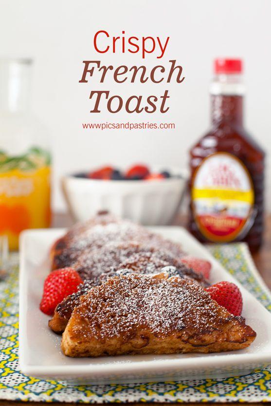 Crispy French Toast | breakfast | Pinterest