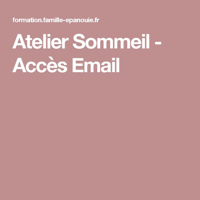 Atelier Sommeil - Accès Email